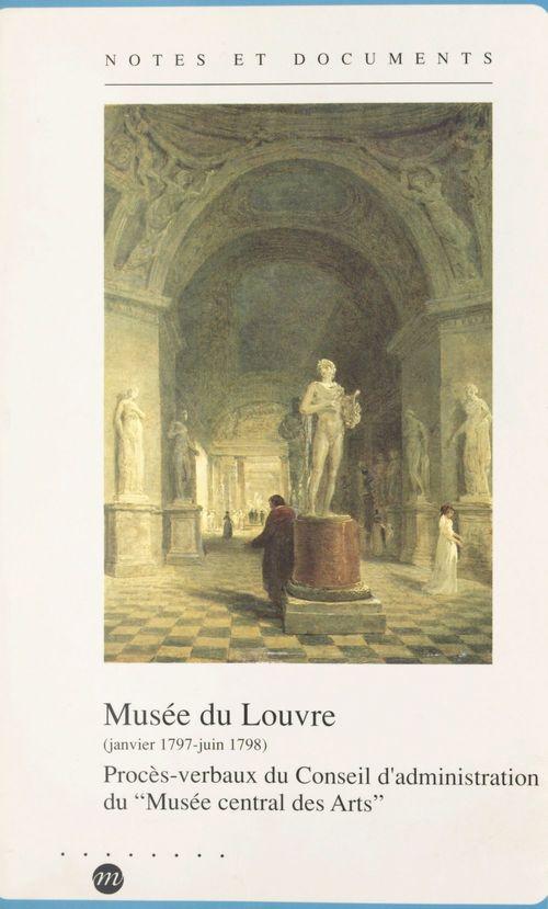 Musée du Louvre : janvier 1797-juin 1798