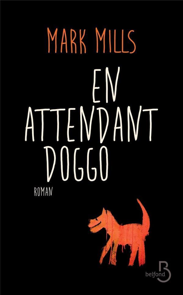 En attendant Doggo