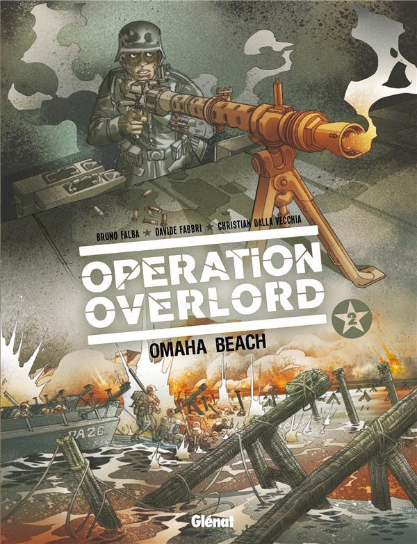 Opération Overlord t.2 ; Omaha Beach