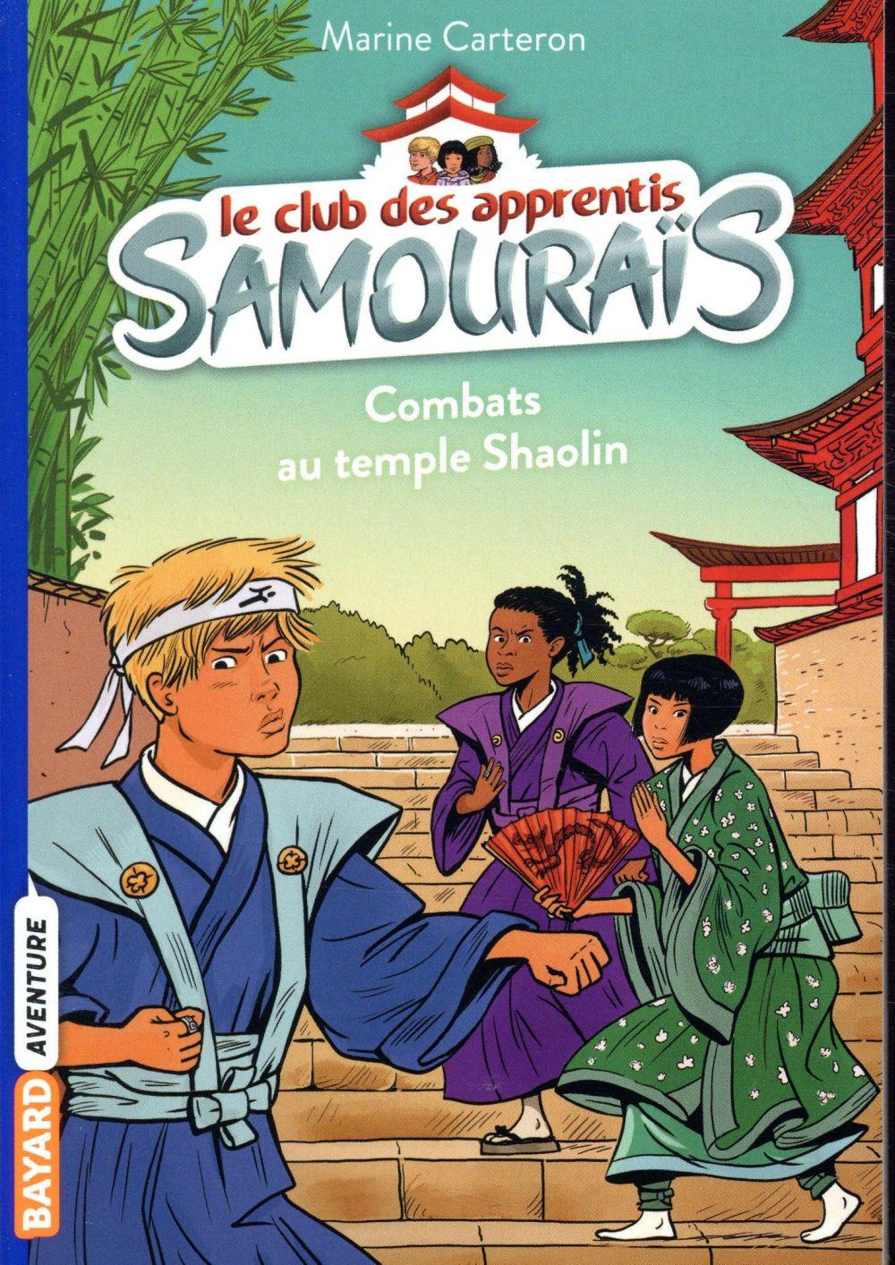 Le club des apprentis samouraïs T.2 ; combats au temple Shaolin