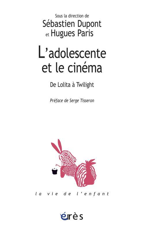 L'adolescente et le cinéma : de Lolita à Twilight