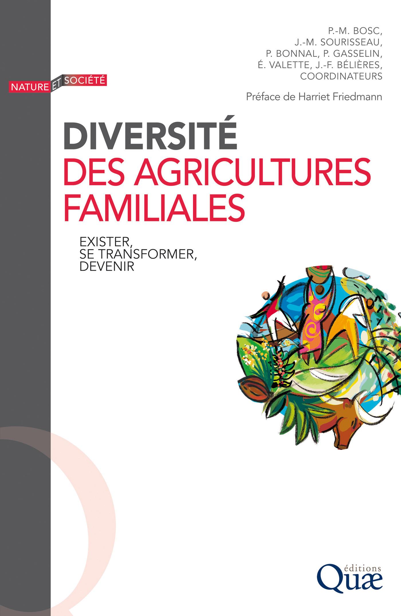 Diversité des agricultures familiales ; exister, se transformer, devenir
