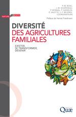 Diversité des agricultures familiales  - Jean-François Bélières - Philippe Bonnal - Pierre-Marie Bosc - Pierre Gasselin - Collectif - Elodie Valette - Jean-Michel Sourisseau