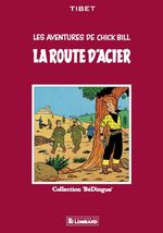 Vente Livre Numérique : Chick Bill - tome 3 - La Route d'acier  - Tibet
