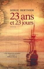 Vente EBooks : 23 ans et 23 jours  - Serge Berthier