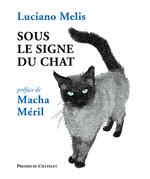 Sous le signe du chat  - Luciano Melis