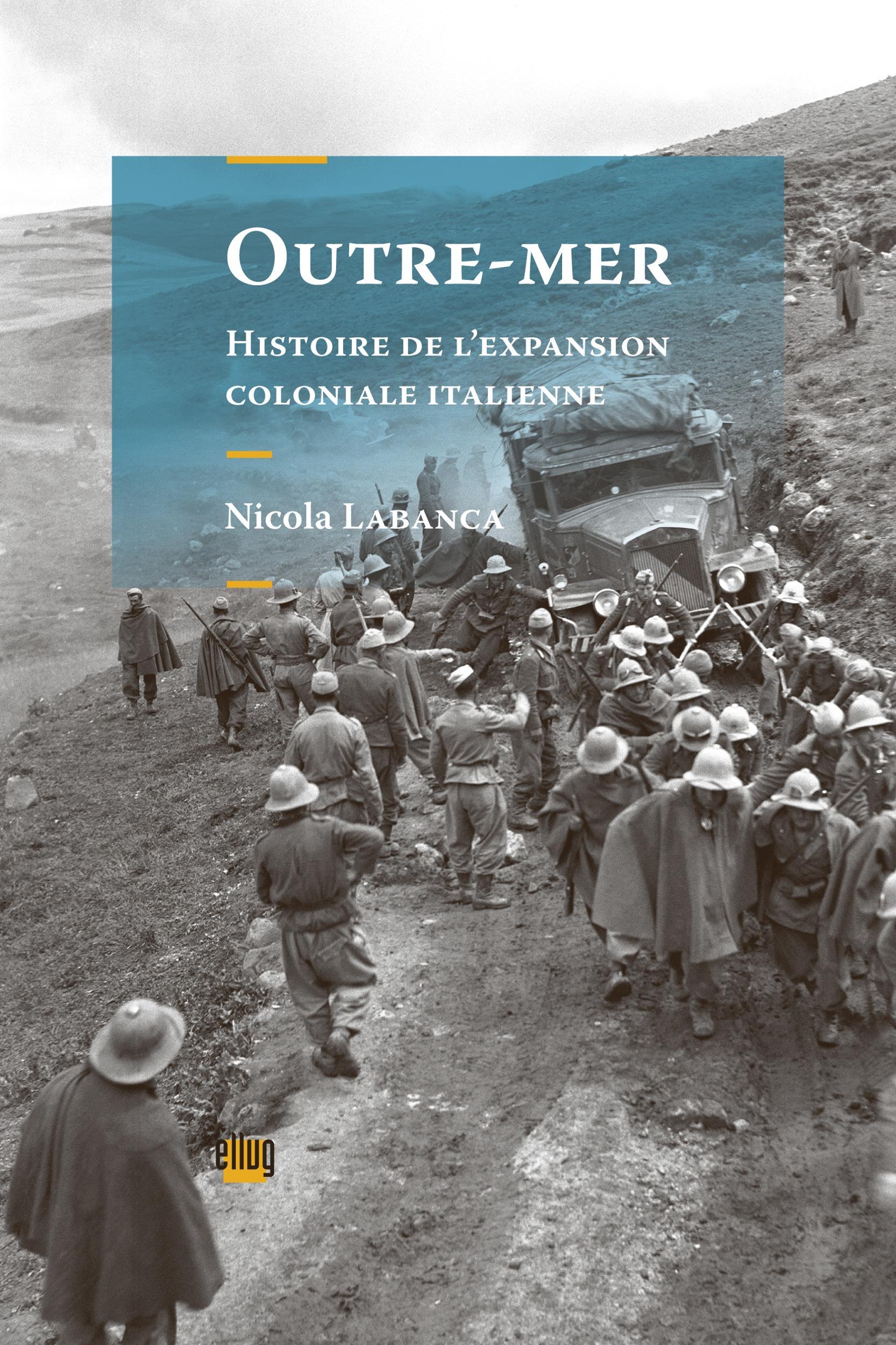 Outre-mer - histoire de l'expansion coloniale italienne