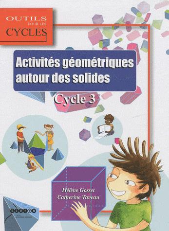 Activités géométriques autour des solides ; cycle 3