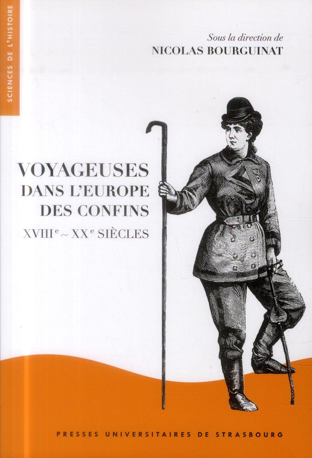 Voyageuses dans l'Europe des confins ; XVII-XX siècles