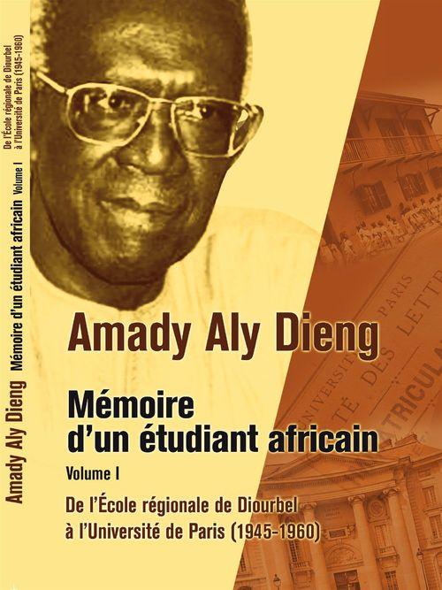 Mémoires d'un étudiant africain  - Amady Aly Dieng