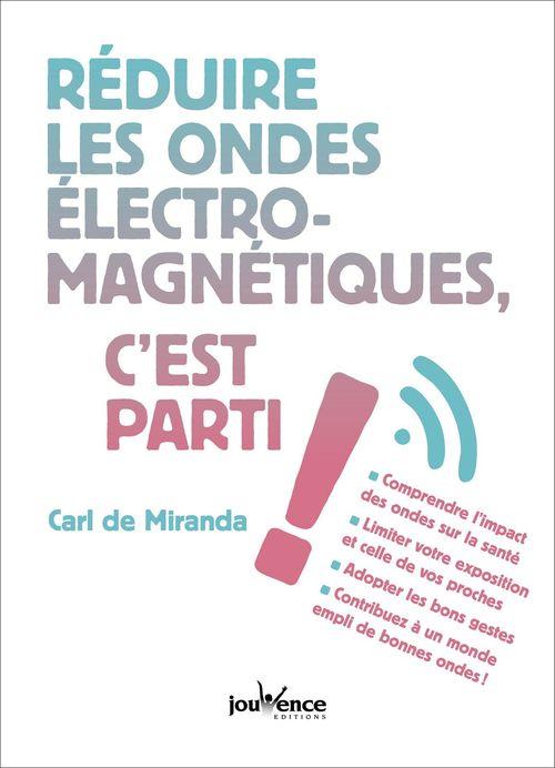 Réduire les ondes électromagnetiques, c'est parti !