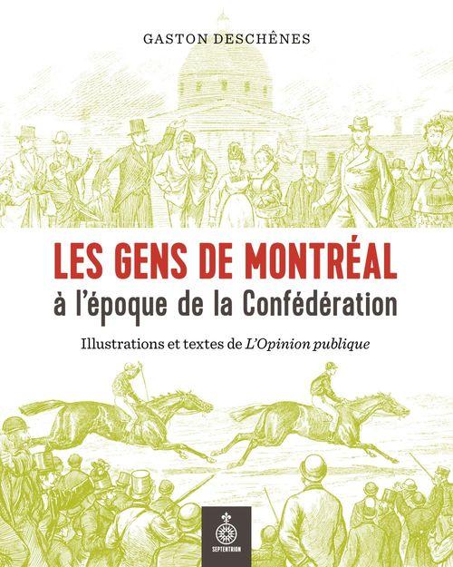 Les gens de montreal a l'epoque de la confederation. illustration
