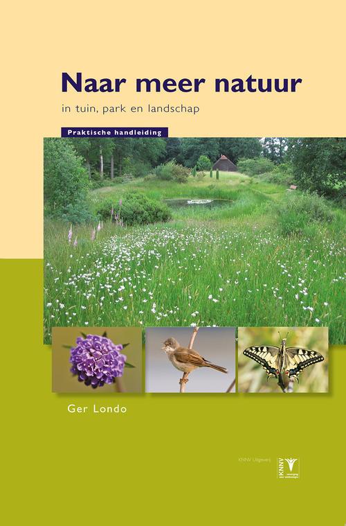 Naar meer natuur in tuin, park en landschap