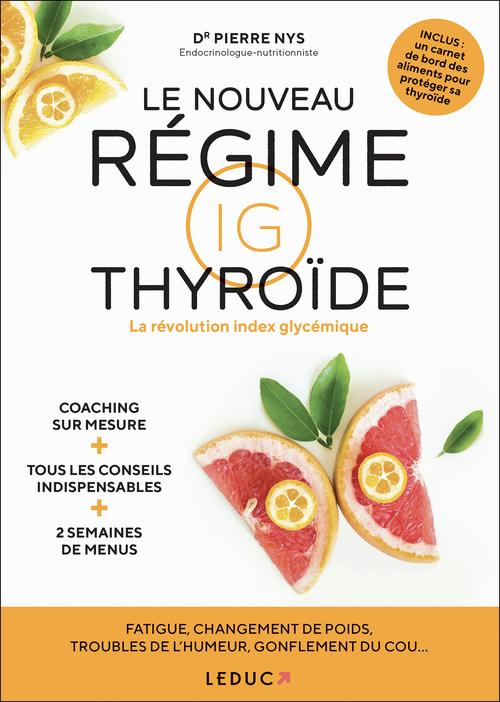 Le nouveau régime IG thyroïde ; la révolution index glycémique