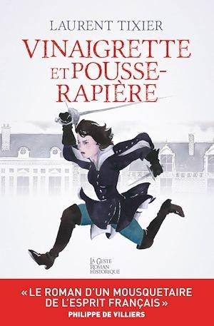 Vinaigrette et Pousse-Rapière