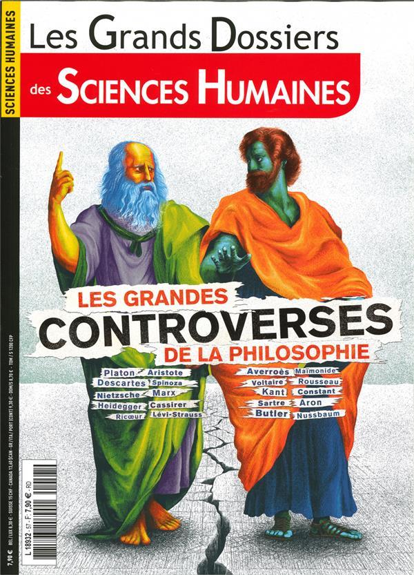 SCIENCES HUMAINES GD N 57  - LES GRANDES CONTROVERSES DE LA PHILOSOPHIE- DECEMBRE 2019  JANVIERFEV