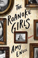The Roanoke Girls  - Amy Engel