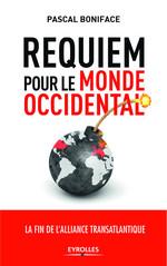 Vente Livre Numérique : Requiem pour le monde occidental  - Pascal BONIFACE