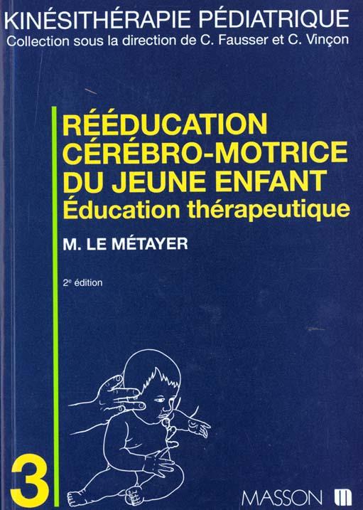 Reeducation Cerebromotrice Du Jeune Enfant
