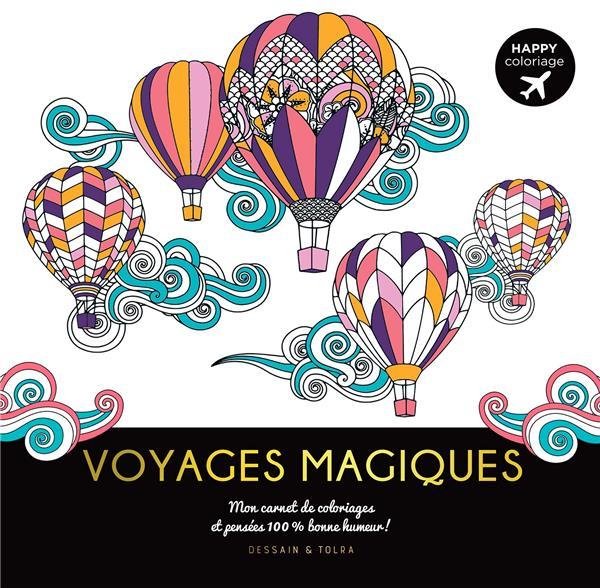 Happy coloriages ; voyages magiques