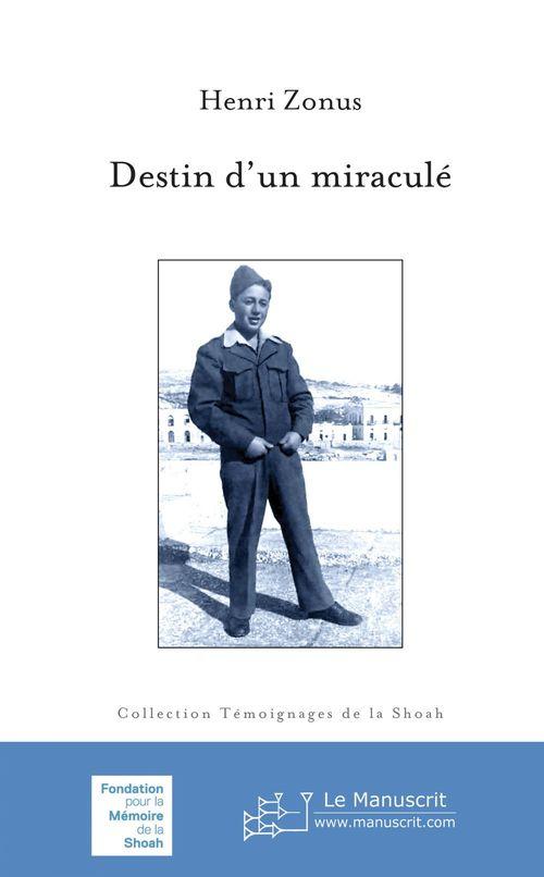 Destin d'un miracule