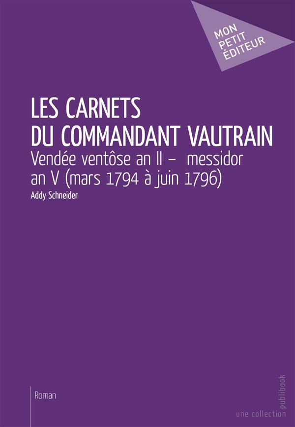 Les carnets du commandant Vautrain