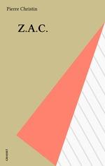 Vente Livre Numérique : Z.A.C.  - Pierre Christin