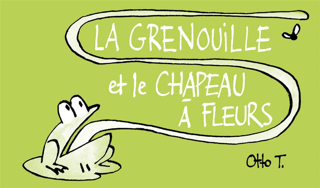 LA GRENOUILLE ET LE CHAPEAU A FLEUR