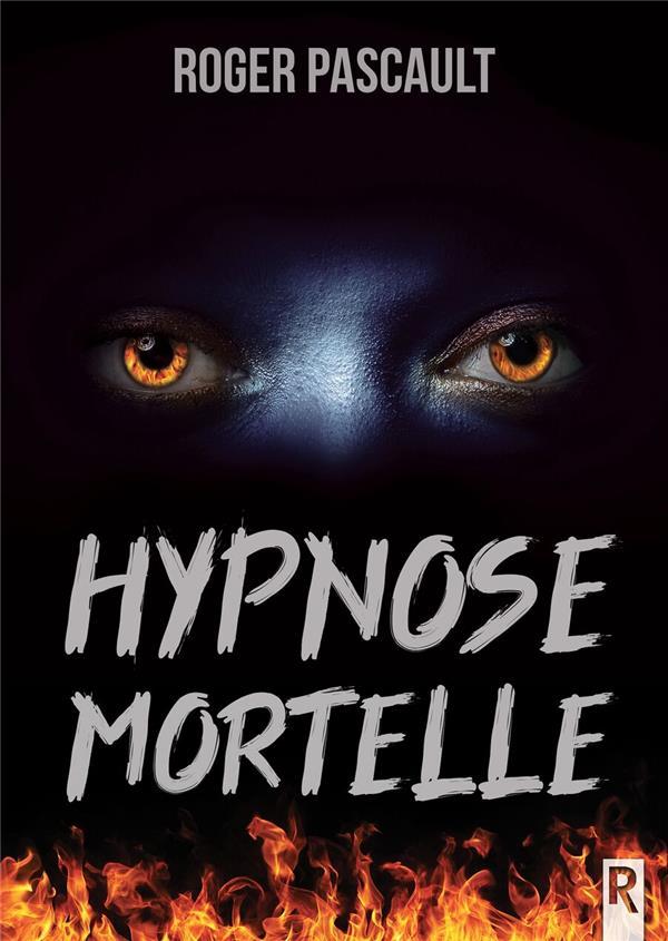 hypnose mortelle