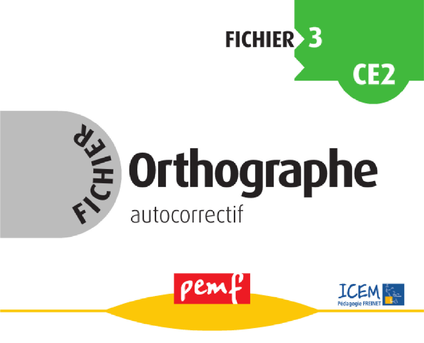 Orthographe ; cycle 3 ; fichier 3
