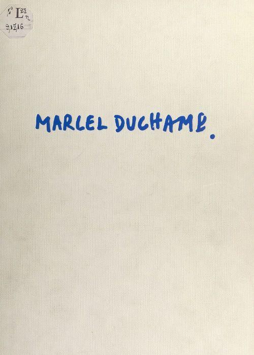 Marcel Duchamp  - Alexandrian