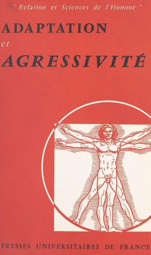 Adaptation et agressivité