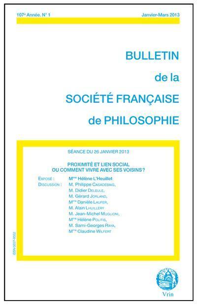 Bulletin de la societe francaise de philosophie; proximite et lien social ; ou comment vivre avec ses voisin ?