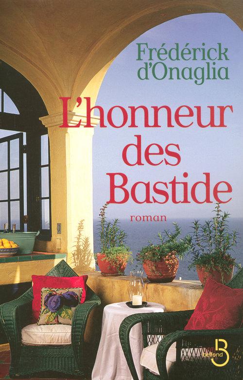 Vente Livre Numérique : L'Honneur des Bastide  - Frédérick d'Onaglia