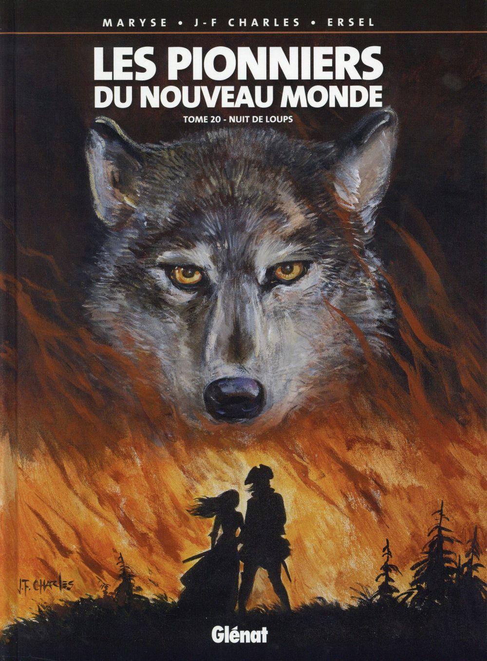 Les pionniers du Nouveau Monde T.20 ; nuit de loups