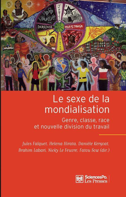 Le sexe de la mondialisation ; genre, classe, race et nouvelle division du travail