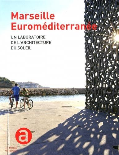 Marseille euroméditerranée