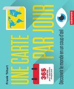 Vente Livre Numérique : Une carte par jour. Comprendre le monde en un coup d'oeil  - Frank Tétart