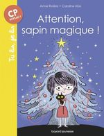 Vente EBooks : Attention, sapin magique !  - Anne Rivière