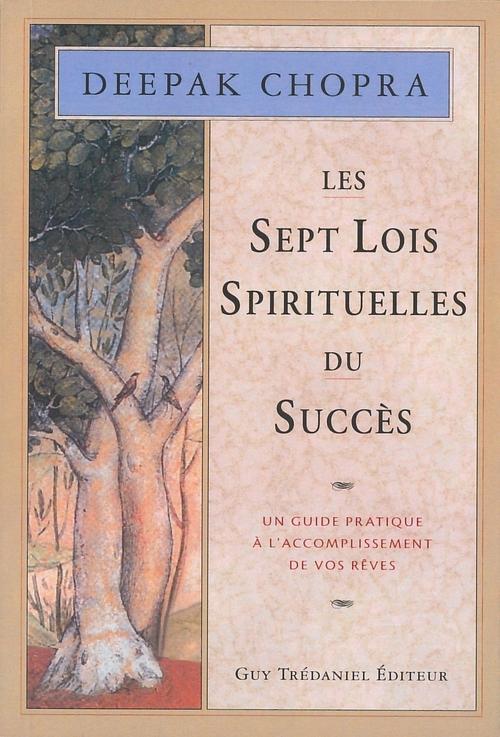 Les sept lois spirituelles du succès