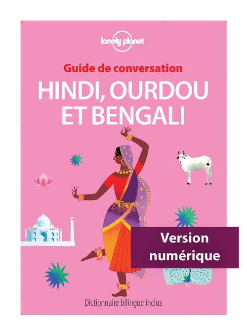 GUIDE DE CONVERSATION ; hindi ; ourdou et bengali (3e édition)