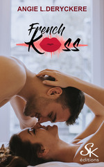 French Kiss  - Angie L. Deryckere