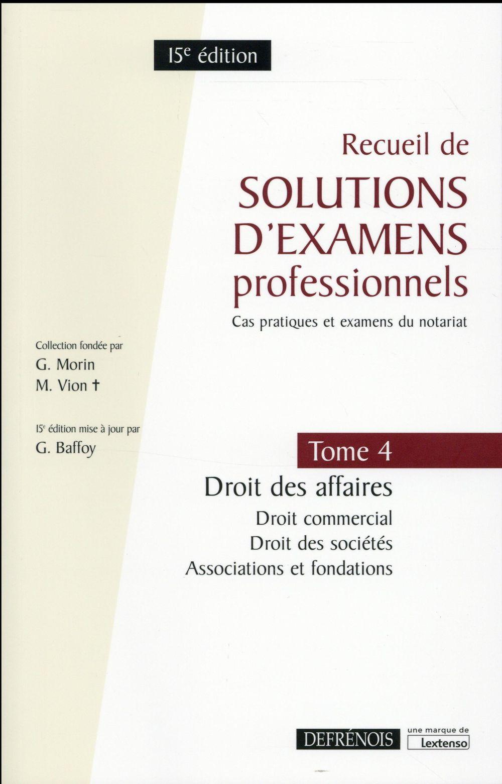 Recueil de solutions d'examens professionnels t.4 ; droit des affaires (15e édition)