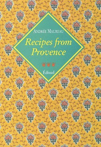 Recipes from provence voyages gourmands