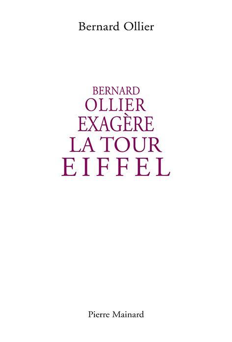 Bernard Ollier exagère la Tour Eiffel