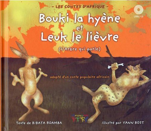 Bouki la hyène et Leuk le lièvre (l'arbre qui parle)