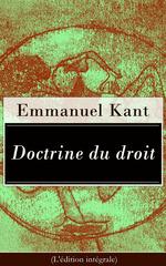 Vente EBooks : Doctrine du droit (L'édition intégrale)  - Emmanuel KANT