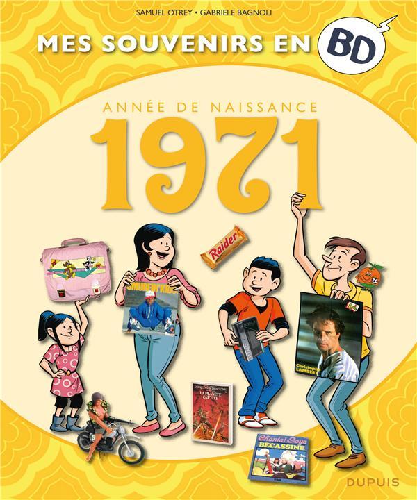 mes souvenirs en BD t.32 ; 1971