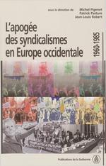 L´apogée des syndicalismes en Europe occidentale