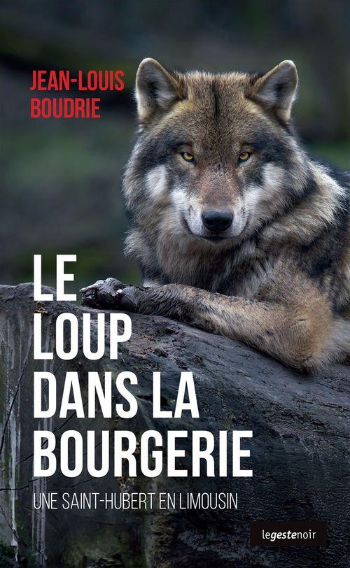 Le loup dans la bourgerie